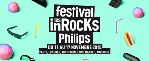 festival-les-inrocks-nantes-2015